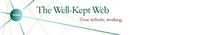 The Well-Kept Web - Your website, working